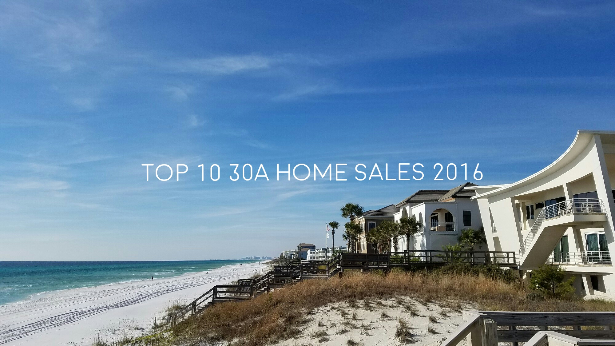 30A Top 10 home sales